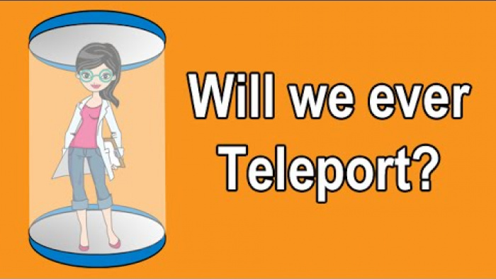 WILL WE EVER TELEPORT?
