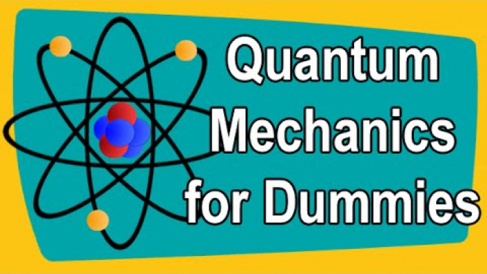 Quantum Mechanics for Dummies
