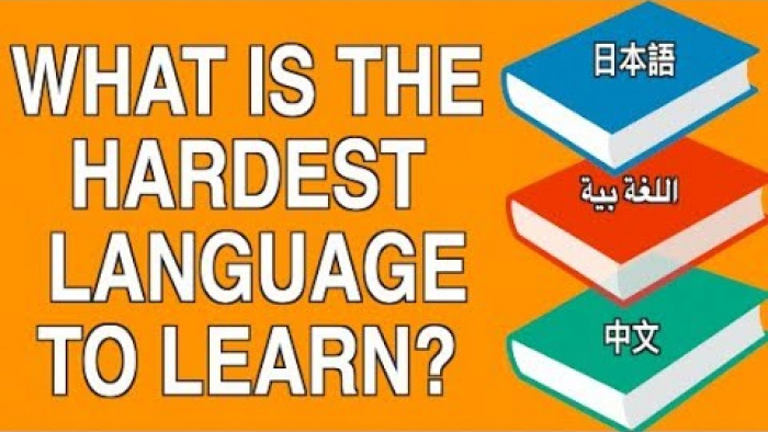 WHICH IS THE HARDEST LANGUAGE TO LEARN? ||| HOW TO LEARN A LANGUAGE QUICKLY